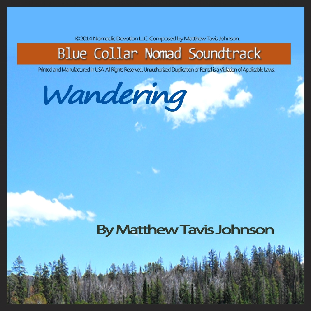 Wandering: Blue Collar Nomad Soundtrack