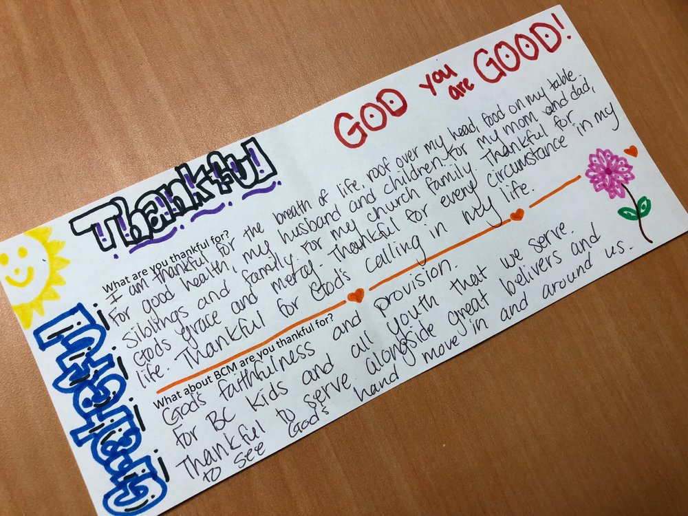 Staff Prayer - During staff prayer, we too a moment to reflect and write down what we are thankful for. This is one of the notes.