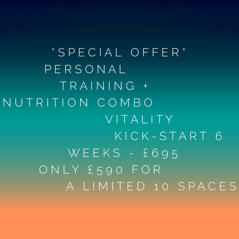 Vitality Kick Start - Personal Training & Nutrition, 6 weeks£695 Limited January offer, 10 spaces at £590http://bit.ly/2rHxnM9 to sign up6 weeks bespoke and individualised personal training and nutrition program.This is for you if you'd like to get fitter, leaner, energised & all round healthier – all in 6 weeks. This will be your blueprint, your health game plan for 2019.