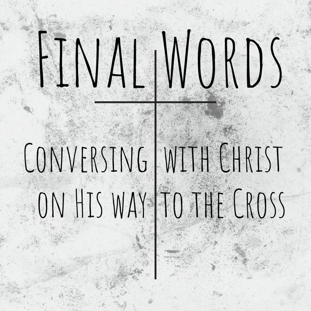 Final Words Thumbnail.JPEG