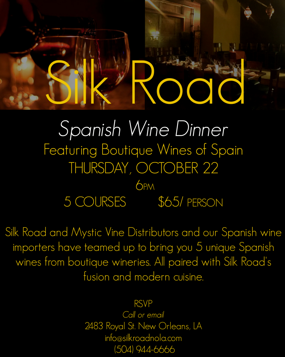 Silk Road of New Orleans presents their Spanish Wine Dinner on Thursday, October 22nd, 2015.