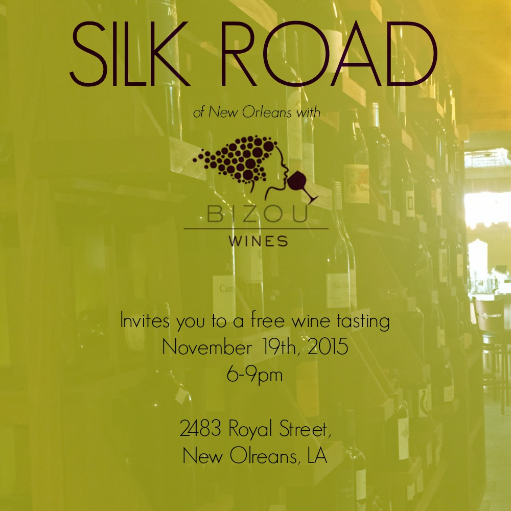 Silk Road New Orleans Wine tasting Bizou Wines