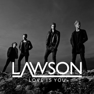 Lawson-Love-Is-You.jpg