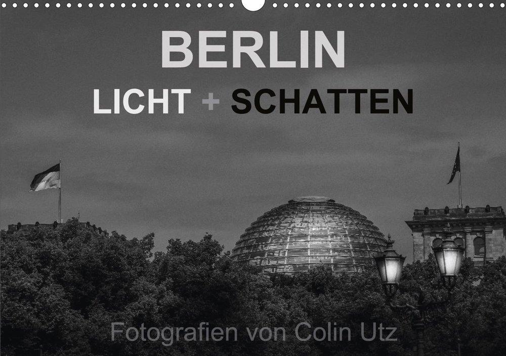Kalender 2017 - Berlin Licht + Schatten