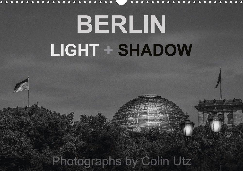Calendar 2017 - Berlin Light + Shadow