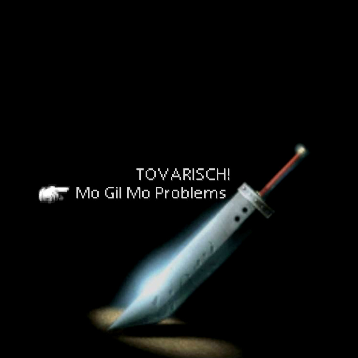 Tovarisch! - Mo Gil Mo Problems