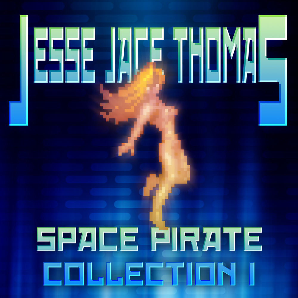 Jesse Jace Thomas - Space Pirate Collection I