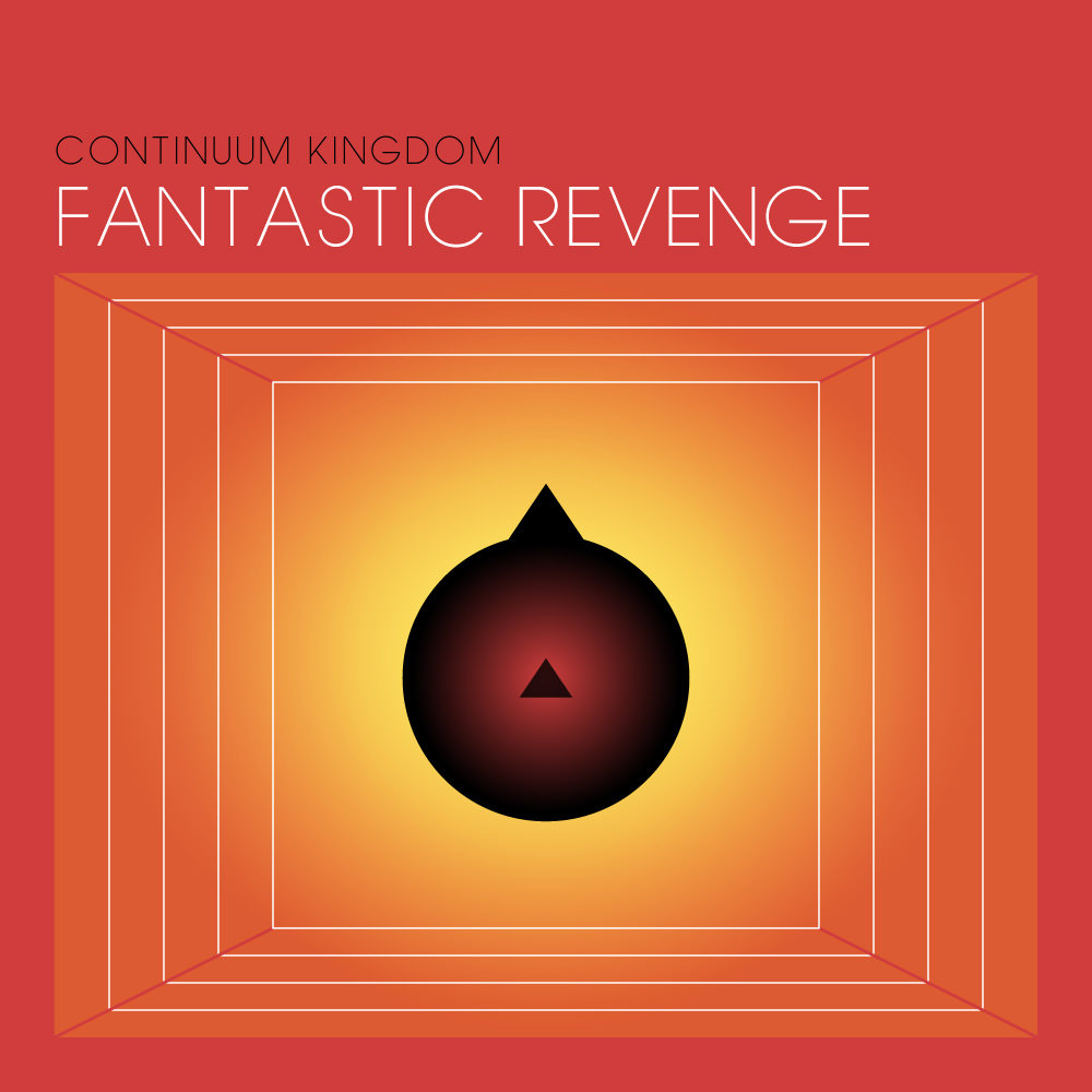Continuum Kingdom - Fantastic Revenge