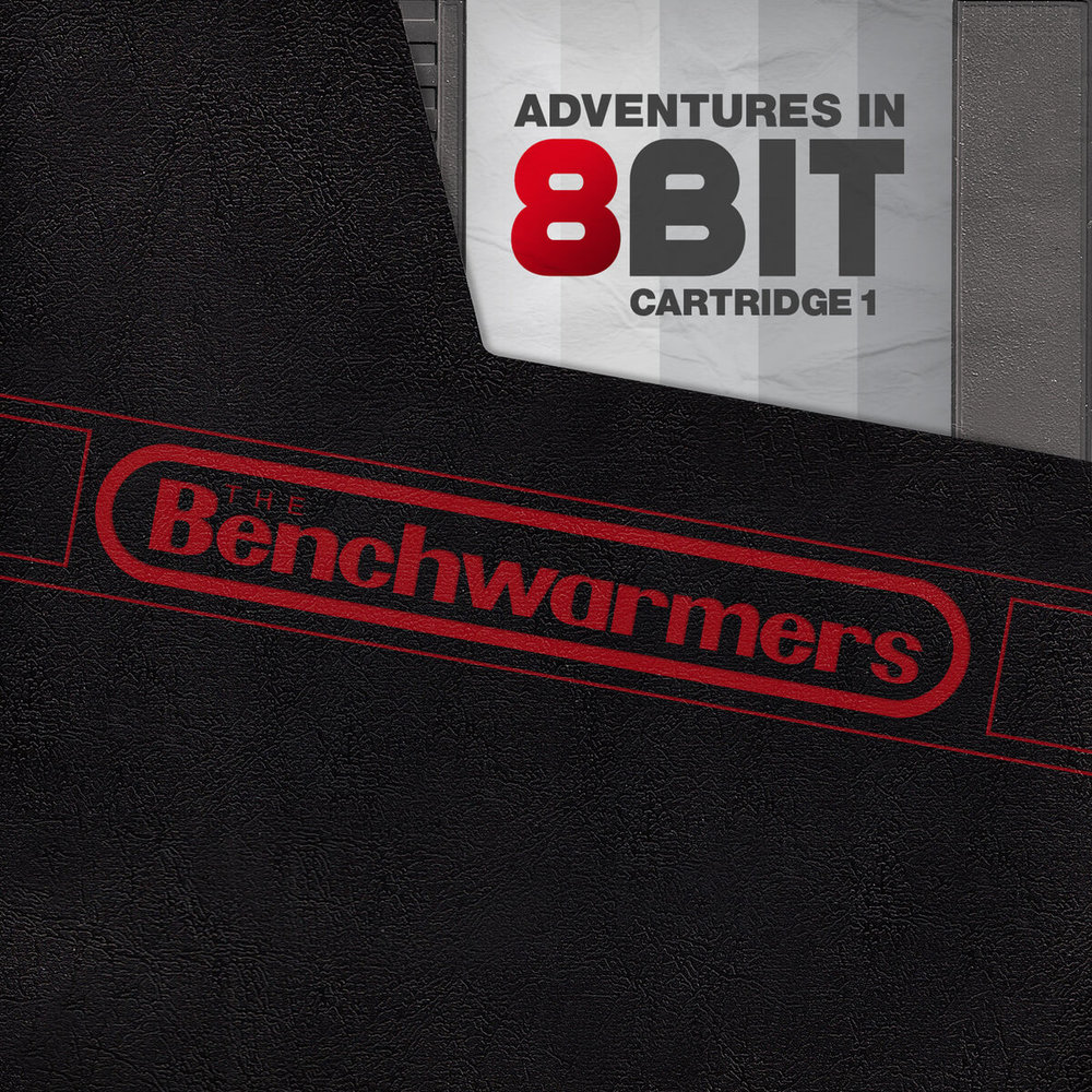 The BenchWarmers Clique - Adventures in 8bit: Cartridge 1