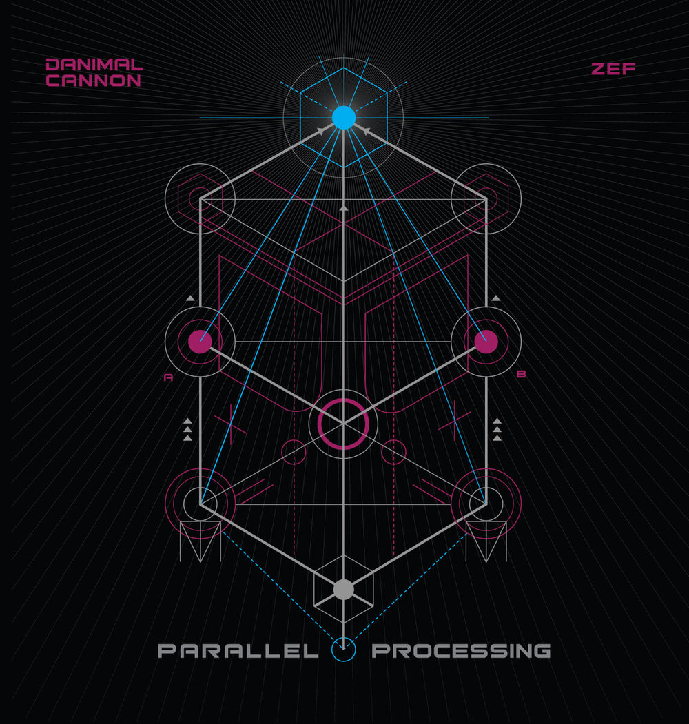 Danimal Cannon and Zef - Parallel Processing