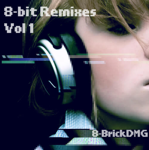 8-BrickDMG - 8-bit Remixes Vol.1