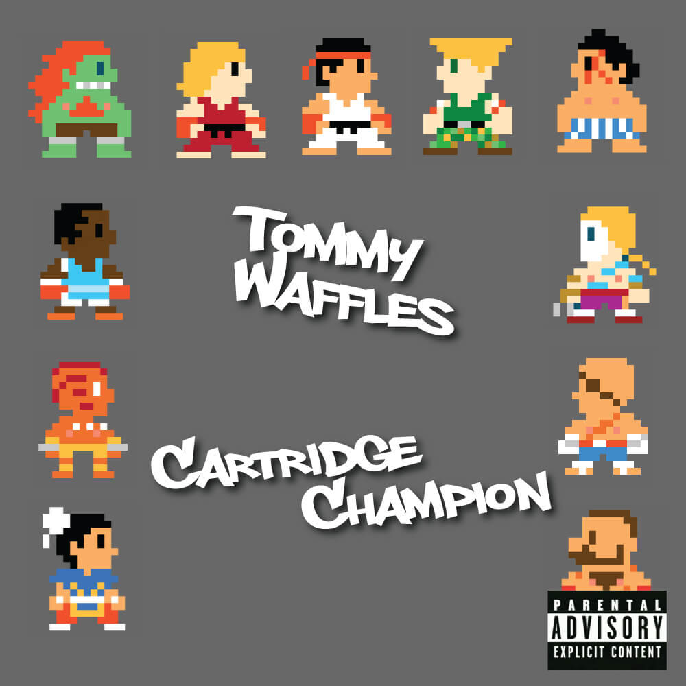 Andy Frenchtoast - Tommy Waffles Cartridge Champion