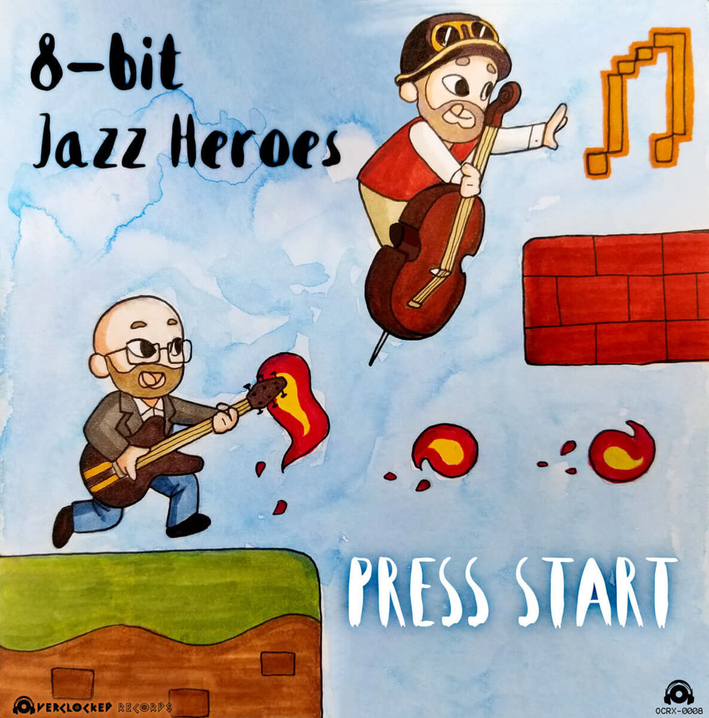 8 Bit Jazz Heroes – Press Start.jpg