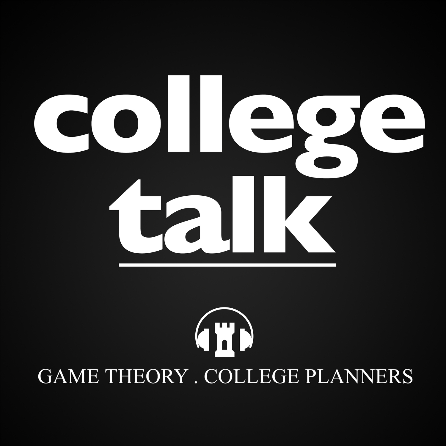 We broadcast our ideas, talk to experts in the industry and check-in with our families. - Game Theory . College Planners