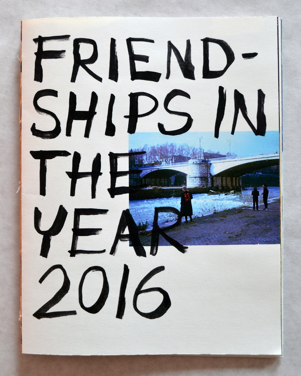 Friendships in the Year 2016 Zine