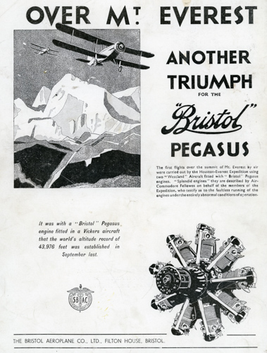 3 April 1933 - Squadron Leader Lord Clydesdale and Flight Lieutenant McIntyre flew a Westland PV-3 Wapiti Mk V prototype and a Westland PV-6 Wallace using 630HP Bristol Pegasus engines on the first flight over Mount Everest in the Houston-Everest Expedition.Advert for Bristol Pegasus. Credit: BAE Systems