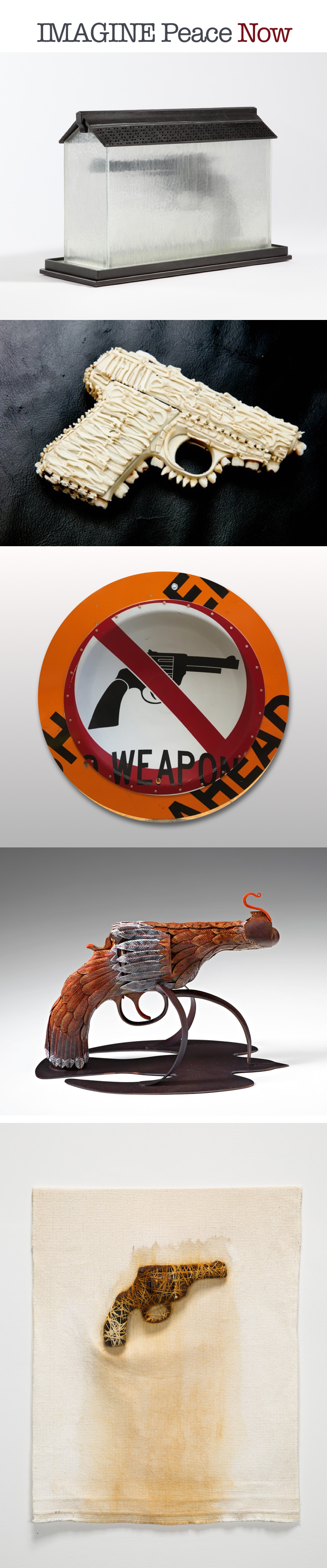 "The ""IMAGINE Peace Now"" exhibition opens November 2016 with 100+ works of compelling, peace-themed artworks made from decommissioned firearms. Organized by Outdoorz Gallery artist Boris Bally, the exhibition is an attempt by artists to call an end to gun violence, an action we wholeheartedly support. The exhibition opens this November at the Wellington B. Gray Gallery at East Carolina University, Greenville, North Carolina and travels to Boston's Society of Arts & Crafts in early 2017. The artists are currently running a kickstarter campaign to fund the comprehensive catalogue. Your support is welcome !"