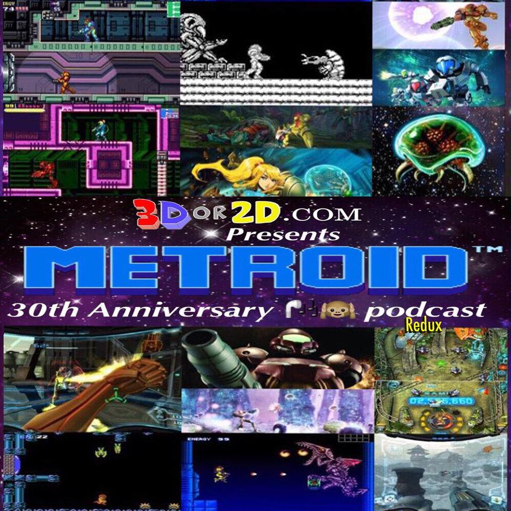 metroid 30th anniversary podcast redux 3dor2d com