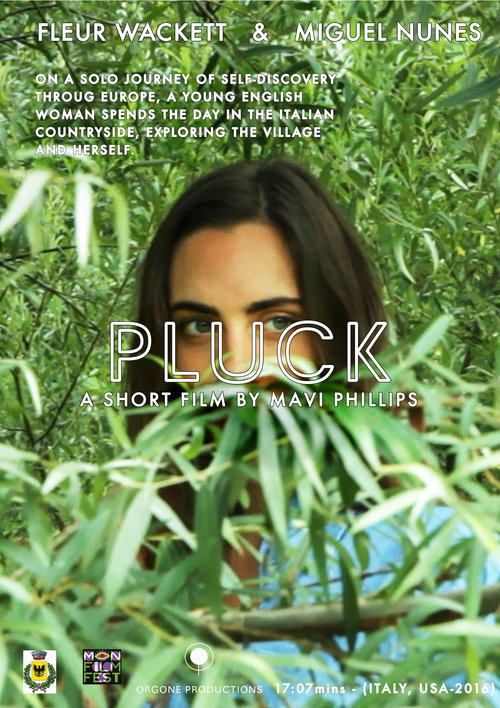 NARRATIVE FILM: A short film shot in Italy, 'Pluck' follows a twentysomething English woman on a journey of self discovery.
