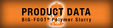 Polymer slurry for drilled shafts. Polymer slurry disposal. Drill shaft installation. Polymer slurry additives. Drill shaft foundation. Drill shaft construction. Drilling using polymer slurry. Polymer slurry in caissons. Polymer drilling Slurry. BIG-FOOT polymer slurry. Best polymer drilling fluid. Foundation construction drilling fluid.