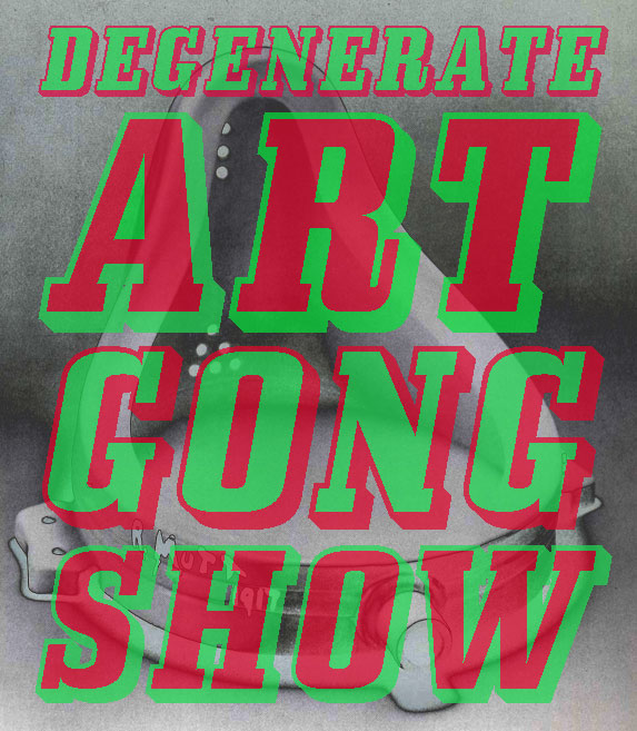 Degenerate Gong show.jpg