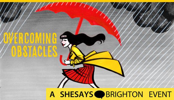 shesays_overcomingobstacles.jpg