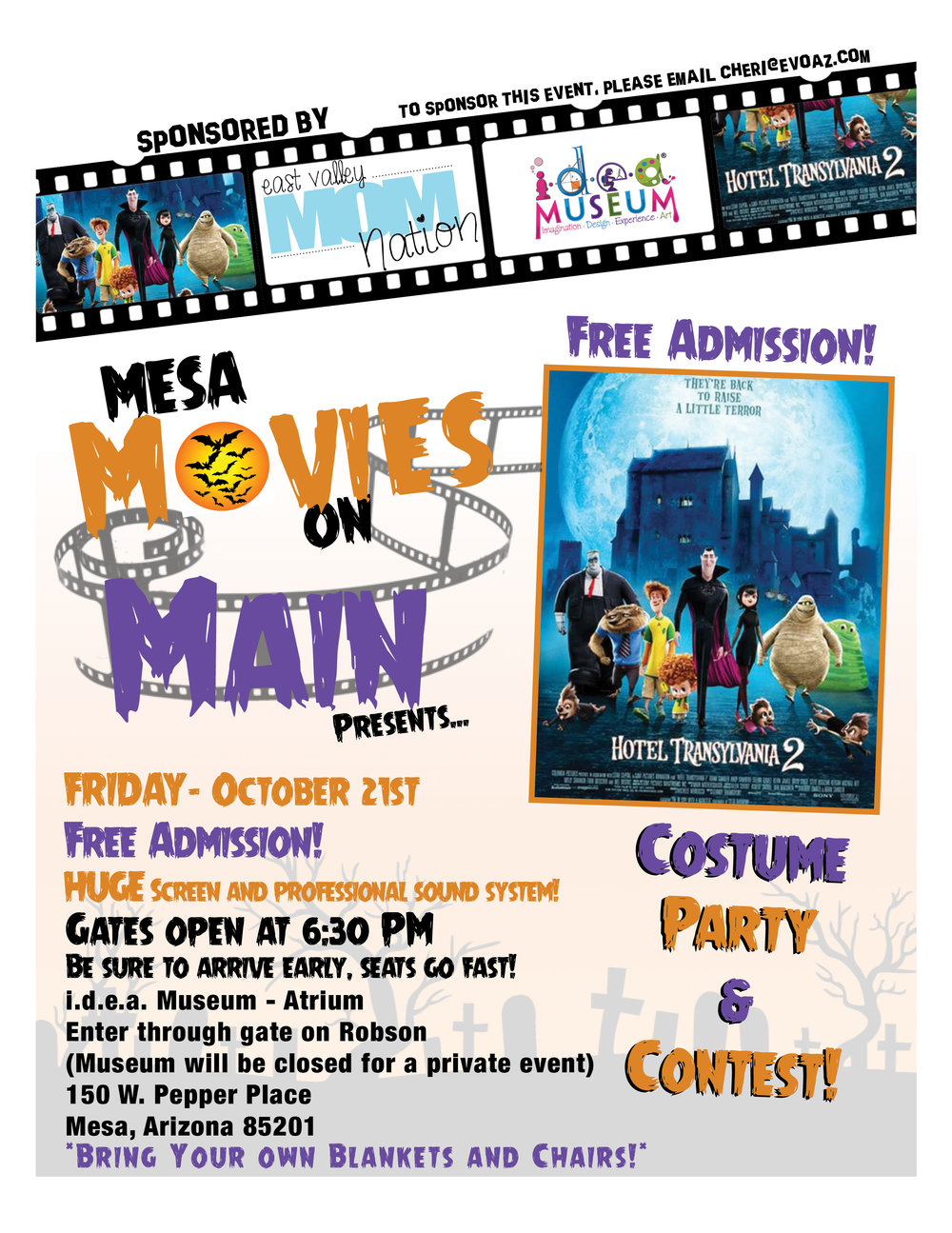 Join East Valley Mom Nation and Team Evolution for our October Movies on Main! We will be having a costume party and contest so dress your best!  Please arrive at 6:30 sharp to ensure you find the best seats to fit your need! **NEW LOCATION*** This event will be held at the Idea Museum, in the Atrium!!! Please be sure to enter off Robson! The museum will be closed for a private event.  Our new location is closed off, has an amazing grass area, and will be perfect for our HUGE screen and professional sound system!  FREE Event!!!!  Bring a blanket or chair so you can get comfy while enjoying Hotel Transylvania 2!!