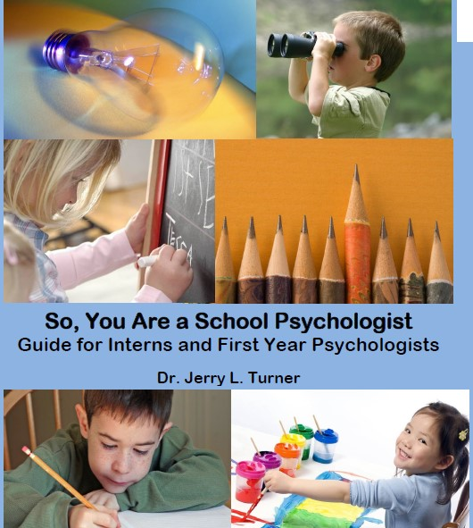 So You Are a School Pyschologist