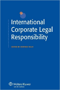 Dr Stephen Tully, International Corporate Legal Responsibility
