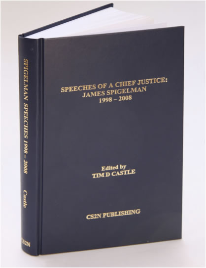 Tim D. Castle, 'Speeches of a Chief Justice: James Spigelman 1998-2008'