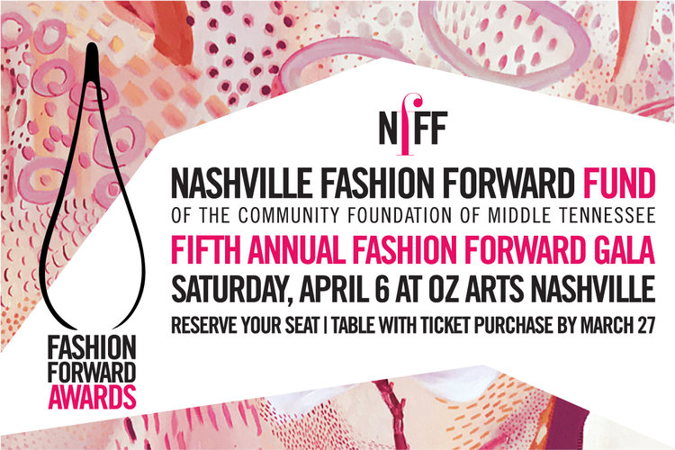 Nashville Fashion Forward Fund Gala Awards Upcoming Events