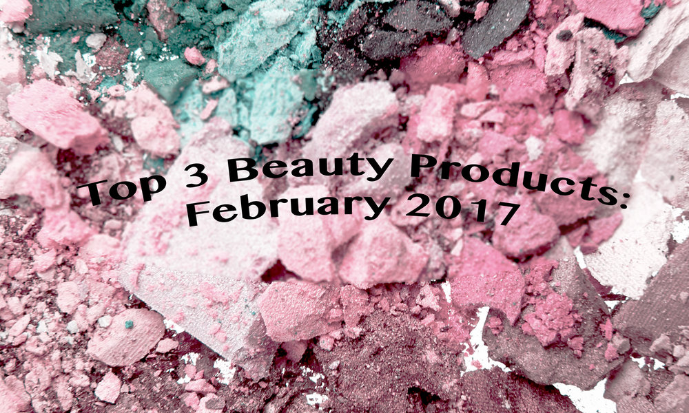 February top 3 beauty.jpg