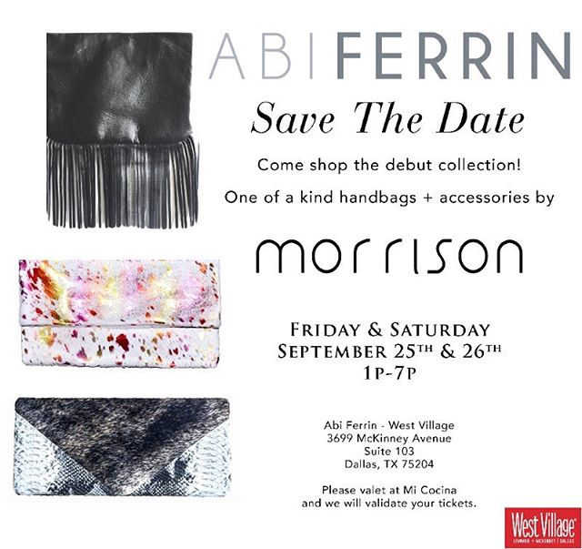 Big news!!! 😍😍 MORRISON's first #trunkshow !!! Come to @abiferrin in @westvillage_dallas this Friday/Saturday!!! #accessories #clutch #fashion #ootd #lotd #shopping #handmade #madeinusa #morrison #style #fashiondesign #stylish #upandcoming #new #newdesigner #dallas #local #day #night #bag #abiferrin #totebag #shop #fringe #westvillage