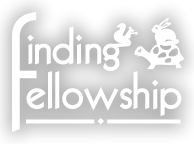 The Finding Fellowship Retreat
