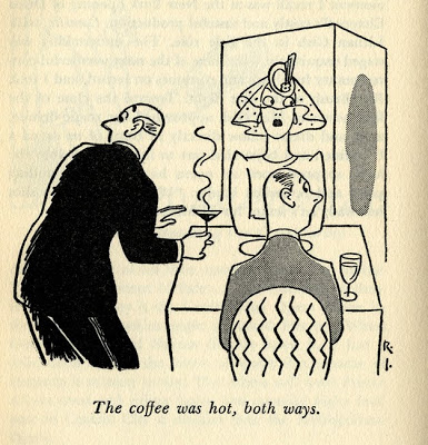 "Rea Irvin, ""The coffee was hot, both ways."" From  Snoot if You Must , 1943."