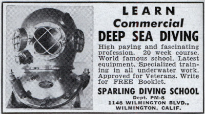 Ad for Deep Sea diving school in Popular Mechanics, August 1950, courtesy of the blog Modern Mechanics.
