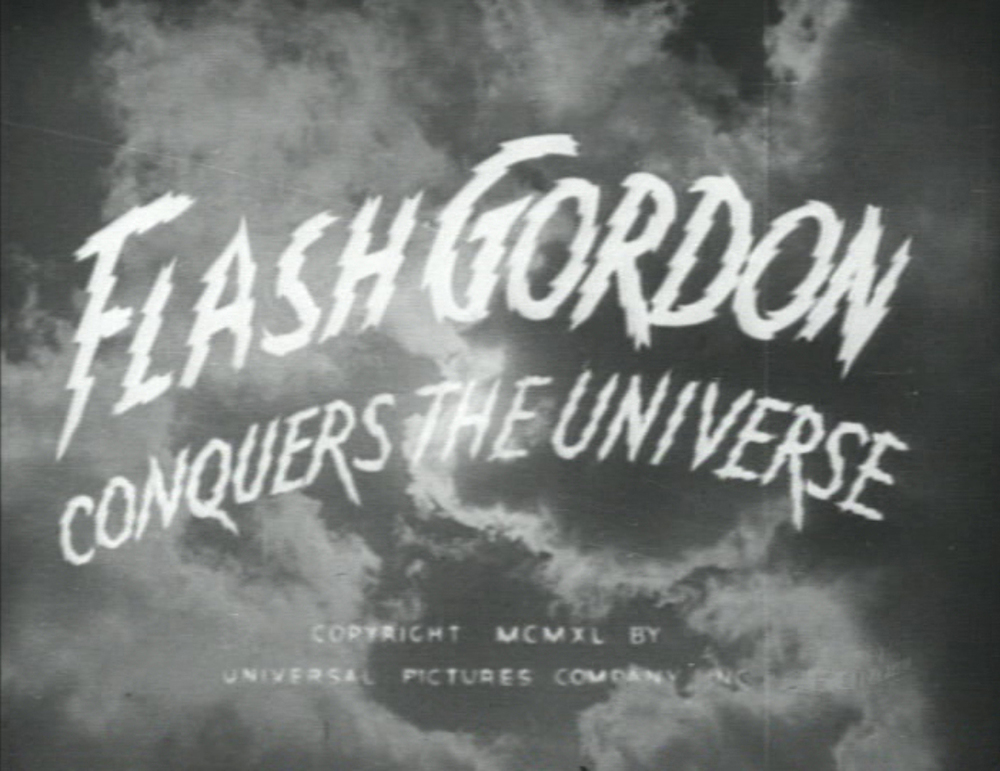designer unknown, title slate,  Flash Gordon Conquers the Universe , Universal Pictures, 1940, based on Alex Raymond's adventure strip  Flash Gordon .