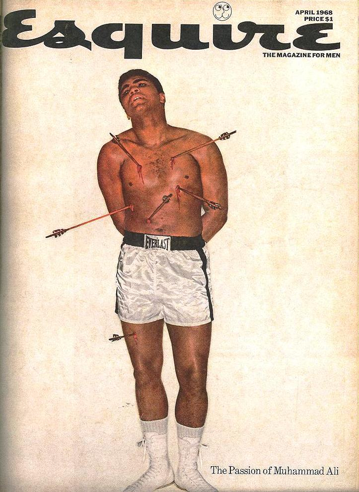 George Lois, art director, Muhammad Ali as St. Sebastian, cover photograph for Esquire, April 1968.