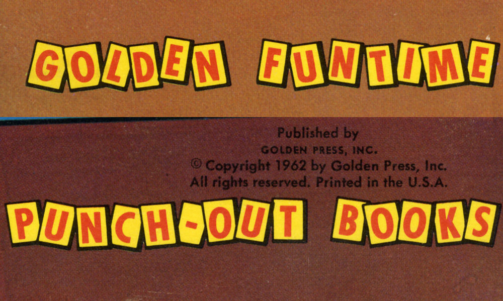 Golden Funtime Punchout Books, Golden Press, 1962.