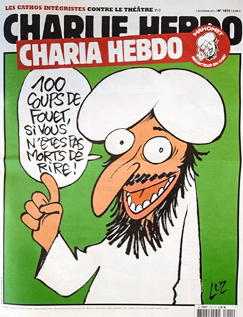 "A Charlie Hebdo cover presenting Mohammed as ""guest editor"" (100 lashes if you don't die laughing! reads the voice bubble). The magazine's offices were firebombed soon after. 2011."