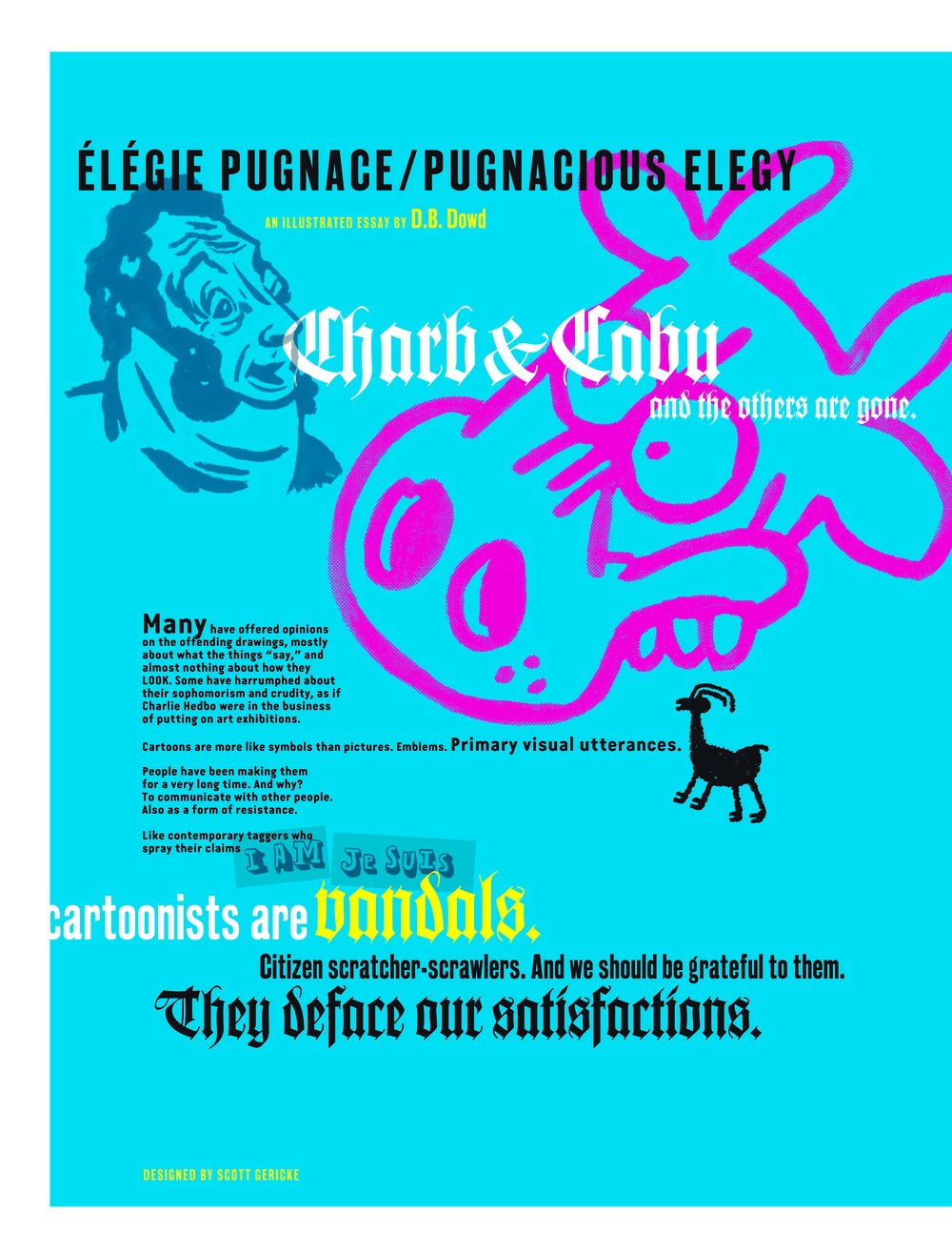"D.B. Dowd, ""Pugnacious Elegy"", Rotland Inquiry No. 1: Charlie Hebdo, 2015. The left half of the opening two-page spread. The right half of that spread is below."