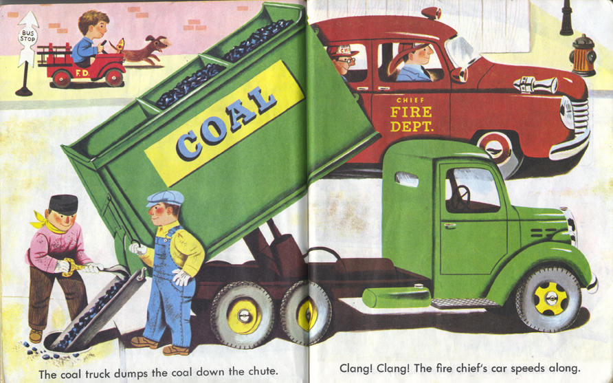 Richard Scarry, Dumping Coal to Subterranean Coal Rooms and Furnaces, Cars and Trucks. Not that long ago, folks. I remember a coal chute in my grandparents' house.