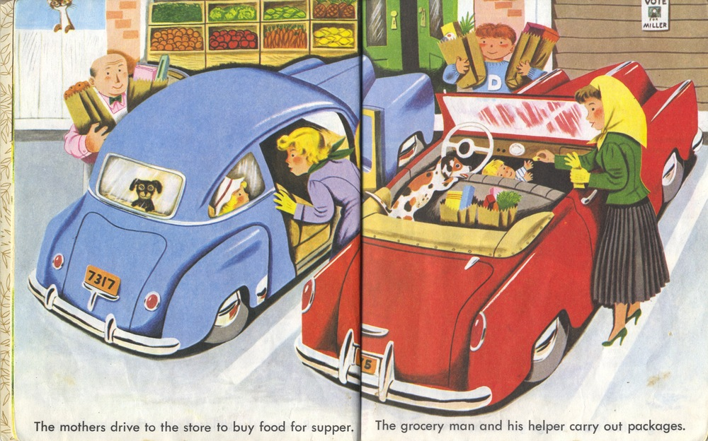 Scarry, Ladies at the Grocery Store,  Cars and Trucks . In the heyday of postwar affluence. Enjoy while it lasts, people.