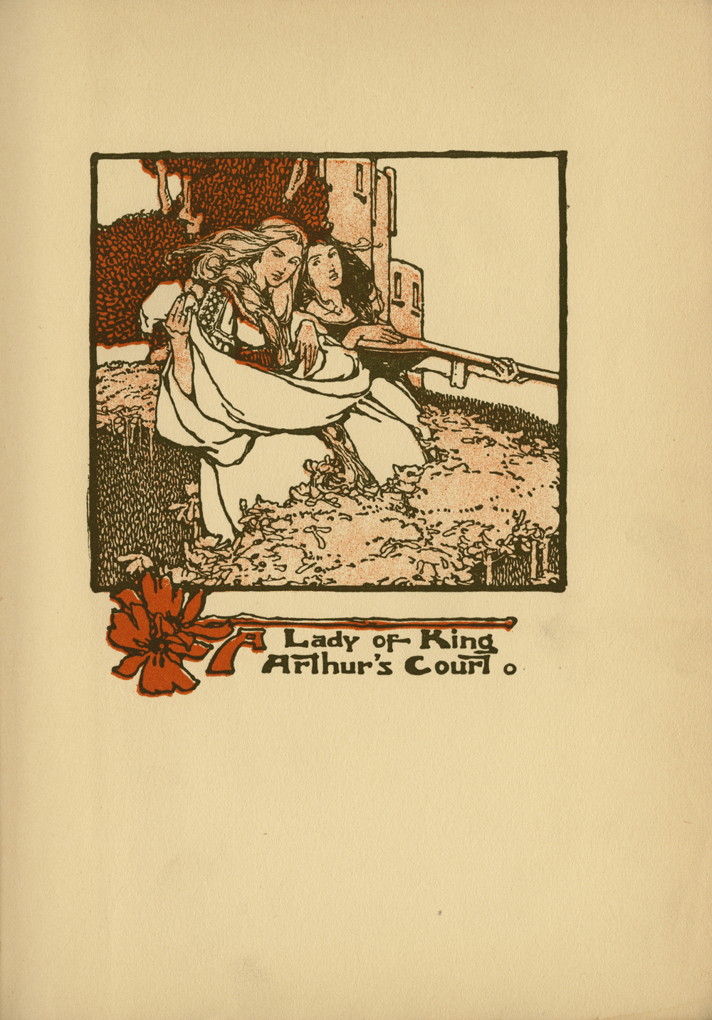 Clara Elsene Peck. A Lady of King Arthur's Court. Written by Sara Hawks Sterling. Frontispiece. 1907.