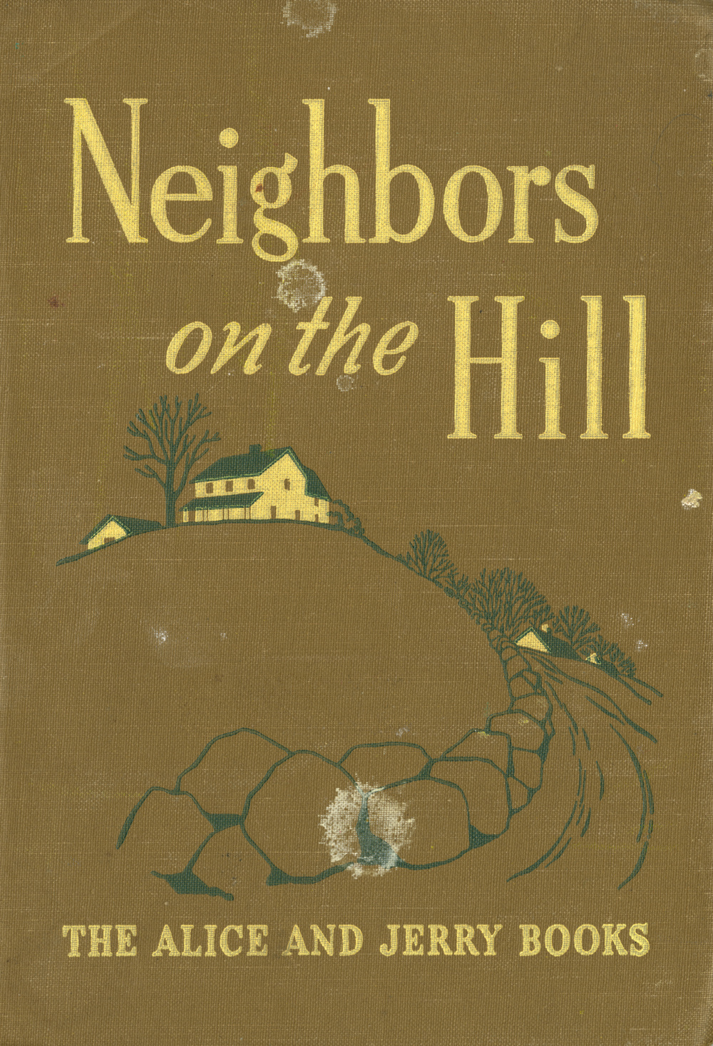 Neighbors on the Hill  book cover. Written by Marjorie Flack and Mabel O' Donnell. Published by Row, Peterson and Co, 1943.