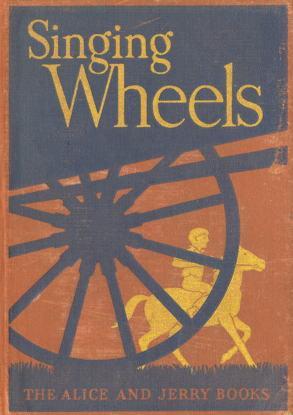 Singing Wheels book cover. Written by Mabel O' Donnell. Published by Row, Peterson and Co, 1940.
