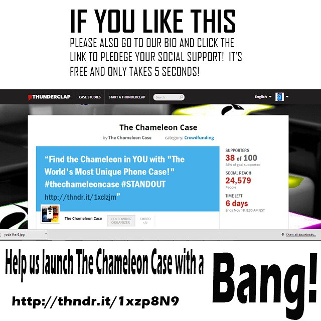 We need your help to spread the word! If you haven't already please go to our bio and click the link and pledge your social support!  Thank you to everyone!  #kickstarter #thunderclapit #thechameleoncase