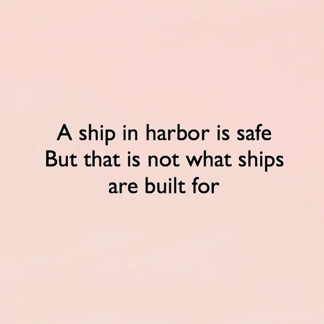 It's the start of a new month and we're a fourth of the way through 2018! Where in your life do you need to leave your safe harbor and set sail?