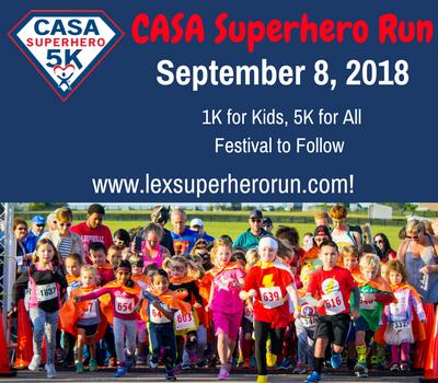 Be a Superhero to a child in need! CASA Superhero Run September 8, 2018
