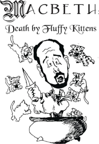 Macbeth- Death by Fluffy Kittens.jpg